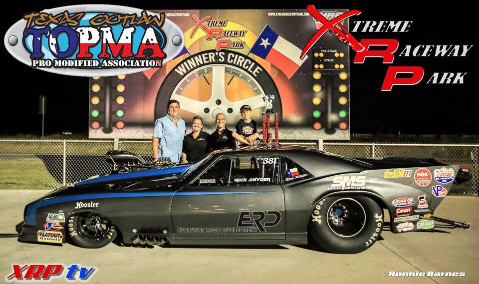Snyder Celebrates In Style/Texas Outlaw Pro Mod Association/Xtreme Raceway Park